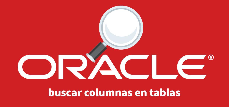 buscar columnas en tablas de Oracle